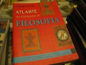 FILOSOFIA, ATLANTE ILLUSTRATO - DEMETRA 1999- 1A EDIZ (X)