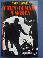 HASSEL-COLPO DI MANO A MOSCA-FABBRICA RUSSA-LONGANESI 1974**