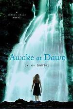 A Shadow Falls Novel: Awake at Dawn 2 by C. C. Hunter (2011, Paperback)