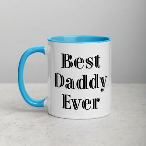 Best Daddy Ever Coffee 11oz Mug with Color Inside