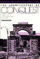 The Architecture of Conquest: Building in the Viceroyalty of Peru, 1535-1635 (C