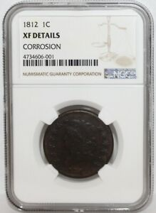 1812 CLASSIC HEAD LARGE CENT  (NGC XF DETAILS, CORROSION)