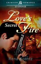 Love's Secret Fire by Rena Koontz (2012, Paperback)