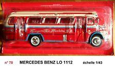 MERCEDES BENZ LO 1112 Autobus et Autocar du Monde année 1969 1/43 Neuf n° 78