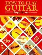 How to Play Guitar : A New Book for Everyone Interested in the Guitar-ExLibrary