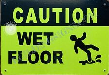 Caution Wet Floor Sign Reflective Aluminium Yellow 7x10 Inch Ref0521