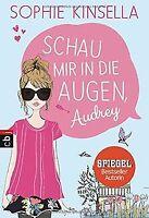 Schau mir in die Augen, Audrey von Kinsella, Sophie | Buch | Zustand gut