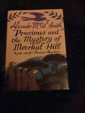 Precious and the Mystery of Meerkat Hill  Alexander McCall Smith