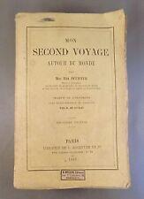 IDA PFEIFFER / MON SECOND VOYAGE AUTOUR DU MONDE / 1859 HACHETTE