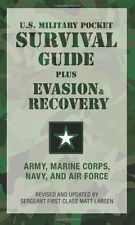 U.S. Military Pocket Survival Guide: Plus Evasion and Recovery by U.S. Army  Mar