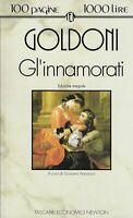Gl'innamorati - Goldoni - newton - 1° ed. tascabili economici gennaio 1994