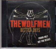 (BW628) The Wolfmen, Better Days - 2008 DJ CD