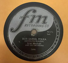 Slim Bradley - Beer Barrel Polka / Swiss Boy VG 78 Rpm USA FM 264 Rare Instro