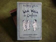 Mlle Fanny Lefevre LES VOIX DE L'ENFANCE 1909  80 Chants Chansons Partitions