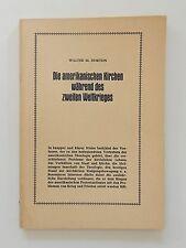 Die amerikanischen Kirchen während des zweiten Weltkrieges Walter Horton