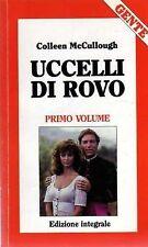 Colleen McCullough – Uccelli di rovo – PRIMO VOLUME (ED. GENTE) – Gruppo edit...