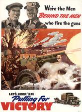We're Men Behind Men - Keep 'Em Pulling Victory - 1940 - World War II - Poster