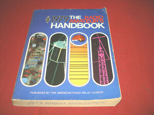 The Radio Amateurs Handbook from ARRL - 56th Edition from 1979!