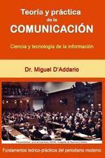 Teoría y Práctica de la Comunicación : Ciencia y Tecnología de la Información...