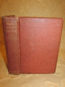 Antique Book Of Beside The Bonnie Brier Bush, By Ian Maclaren - 1894
