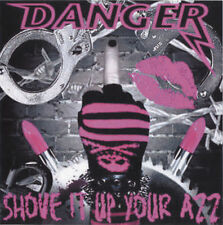 DANGER - Shove It Up Your Azz EP CD-R 2007 Glam Sleaze Metal