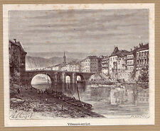 vue de Villeneuve-sur-Lot   gravure ancienne 1882 / MB83