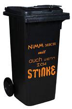 AUFKLEBER ++ Nimm mich mit auch wenn ich stinke ++ ORANGE ++ Mülltonne