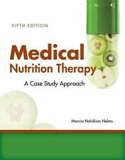 Medical Nutrition Therapy: a Case-Study Approach : A Case-Study Approach by...