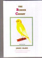 THE BORDER CANARY. JAMES BLAKE HARDBACK BOOK NEW HARDBACK