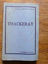 Littérature anglaise Thackeray LA FOIRE AUX VANITÉS-L'HISTOIRE DE PENDENNIS 1932