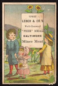 1881 LEBER*WORLD RENOWNED PRIZE MEDAL BALTIMORE MINCE MEAT*CHILDREN SUNFLOWERS