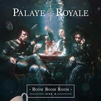 Palaye Royale - Boom Boom Room - Side B (NEW CD)
