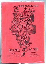 ALMANACH VERMOT 1924 - Bel état, complet