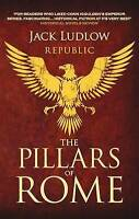 Pillars of Rome by Ludlow, Jack (Paperback book, 2010)