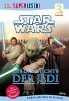 SUPERLESER! Star Wars Die Geschichte der Jedi (2015, Gebundene Ausgabe)