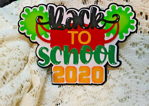 Back to School 2020 Title  paper piecing Premade Scrapbook Pages
