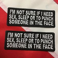 Morale Patch NOT SURE IF I NEED SEX SLEEP OR PUNCH S gift stocking stuffer #682