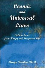 Cosmic and Universal Laws: Infinite Laws for a Happy and Prosperous Life (Paperb