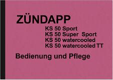 Zündapp KS 50 Bedienungsanleitung Betriebsanleitung KS50 Super Sport Watercooled