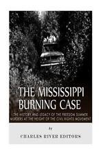THE MISSISSIPPI BURNING CASE - CHARLES RIVER (COR) - NEW PAPERBACK BOOK