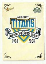 2008 NRL SELECT CENTENARY GOLD COAST TITANS HISTORY LOGO #108 Card free post