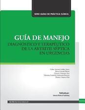 Guía de Manejo Diagnóstico y Terapéutico de la Artritis Séptica en Urgencias...