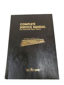 Complete Service Manual For American Flyer Trains K-Line Book