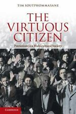 The Virtuous Citizen: Patriotism in a Multicultural Society (Paperback or Softba