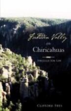Forbidden Valley of the Chiricahuas BK1, Frey, Clifford, Good Book