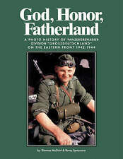 God, Honor, Fatherland: Photo-History of Panzergrenadier Division ...