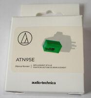AUDIO TECHNICA ORIGINAL ATN95E stylet diamant elliptique ORIGINE pour AT95E AT95