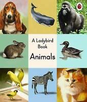 A Ladybird Book: Animals by Penguin Books Ltd (Hardback, 2017)