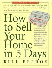 How to Sell Your Home in 5 Days: Second Edition Effros, Bill G. Paperback