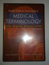 Medical Terminology for Health Professions: Sixth Edition, Audio CD, Ann Ehrlich